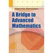 A Bridge to Advanced Mathematics, Paperback (9780486482194)