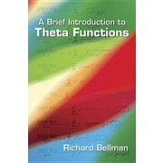 A Brief Introduction to Theta Functions, Paperback (9780486492957)