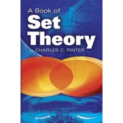 A Book of Set Theory, Paperback (9780486497082)
