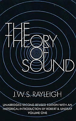 The Theory of Sound, Volume One, 0002, Paperback (9780486602929) 2387018