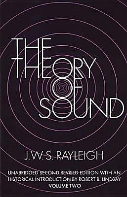 The Theory of Sound, Volume Two, 0002, Paperback (9780486602936) 2326289