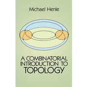 A Combinatorial Introduction to Topology, Paperback (9780486679662)