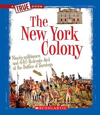 The New York Colony, Hardcover (9780531253946) 2304757