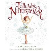 Tallulah's Nutcracker, Hardcover (9780547845579)