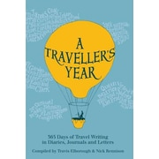 A Traveller's Year: 365 Days of Travel Writing in Diaries, Journals and Letters, Hardcover (9780711236080)