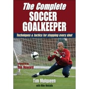 The Complete Soccer Goalkeeper, Paperback (9780736084352)