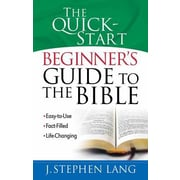 The Quick-Start Beginner's Guide to the Bible, Paperback (9780736919388)