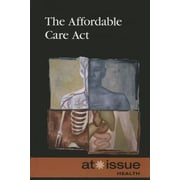 The Affordable Care ACT, Hardcover (9780737771497)