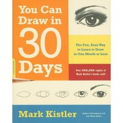 You Can Draw in 30 Days: The Fun, Easy Way to Learn to Draw in One Month or Less, Paperback (9780738212418)