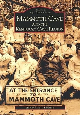 Mammoth Cave and the Kentucky Cave Region, Paperback (9780738515144) 2295449