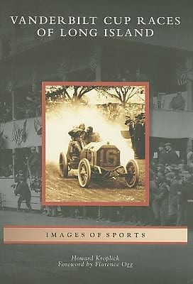 Vanderbilt Cup Races of Long Island, Paperback (9780738557519) 2325166