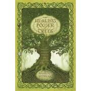 The Healing Power of Trees: Spiritual Journeys Through the Celtic Tree Calendar, Paperback (9780738719986)