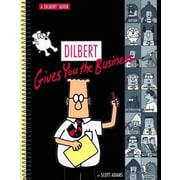 Dilbert Gives You the Business, Paperback (9780740700033)