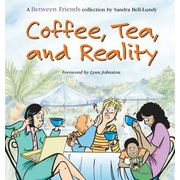 Coffee, Tea, and Reality, Paperback (9780740741340)