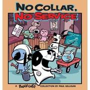 No Collar, No Service, Paperback (9780740750038)