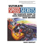 Ultimate Speed Secrets: The Complete Guide to High-Performance and Race Driving, Paperback (9780760340509)