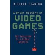 A Brief History of Video Games, Paperback (9780762456154)