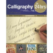 Calligraphy in 24 Hours, Paperback (9780764145063)