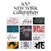 100 New York Calligraphers, Hardcover (9780764348983)