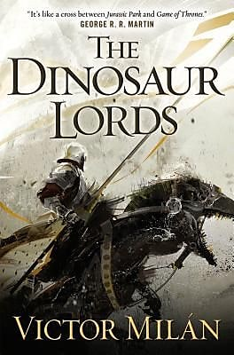 The Dinosaur Lords, 0002, Hardcover (9780765332967) 2156050