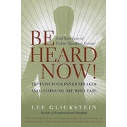 Be Heard Now!, Paperback (9780767902960)