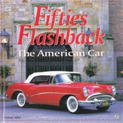 Fifties Flashback: The American Car, Hardcover (9780785828310)
