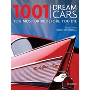 1001 Dream Cars You Must Drive Before You Die, Hardcover (9780789324375)