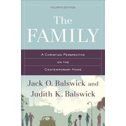 The Family: A Christian Perspective on the Contemporary Home, 0004, Paperback (9780801049347)
