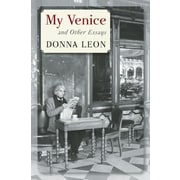 My Venice and Other Essays, Hardcover (9780802120366)