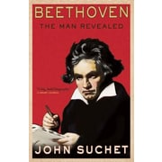 Beethoven: The Man Revealed, Hardcover (9780802122063)