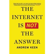 The Internet Is Not the Answer, Hardcover (9780802123138)