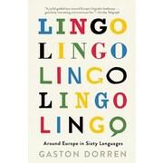 Lingo: Around Europe in Sixty Languages, Hardcover (9780802124074)
