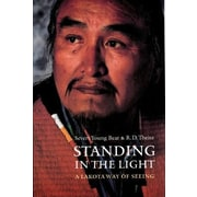 Standing in the Light: A Lakota Way of Seeing, Paperback (9780803299122)