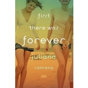 First There Was Forever, Hardcover (9780803741683)