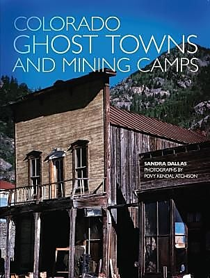 Colorado Ghost Towns and Mining Camps, Paperback (9780806120843) 2175721