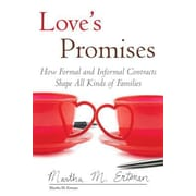 Love's Promises: How Formal and Informal Contracts Shape All Kinds of Families, Hardcover (9780807033661)