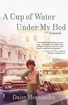A Cup of Water Under My Bed: A Memoir, Paperback (9780807062920) 2149334