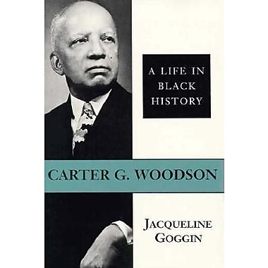 the life of carter g woodson In this lesson we will lean about carter g woodson we will explore his role as a leading african-american historian, and we will highlight other.