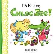 It's Easter, Chloe Zoe!, Hardcover (9780807524602)