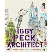 Iggy Peck, Architect, Hardcover (9780810911062)