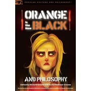 Orange Is the New Black and Philosophy, Paperback (9780812698992)