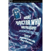More Doctor Who and Philosophy, Paperback (9780812699005)