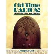 Old Time Radios! Restoration and Repair, Paperback (9780830633425)