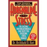 Adrenaline & Stress, Paperback (9780849936906)