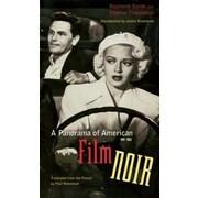 A Panorama of American Film Noir, 1941-1953, Paperback (9780872864122)