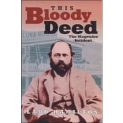This Bloody Deed: The Magruder Incident, Paperback (9780874221077)
