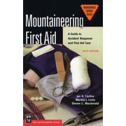 Mountaineering First Aid: A Guide to Accident Response and First Aid Care, 0005, Paperback (9780898868784)