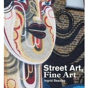 Street Art, Fine Art, Paperback (9780956873859)