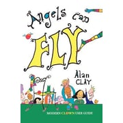 Angels Can Fly, 0002, Paperback (9780957884410)