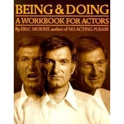 Being and Doing: A Workbook for Actors, Paperback (9780962970900)